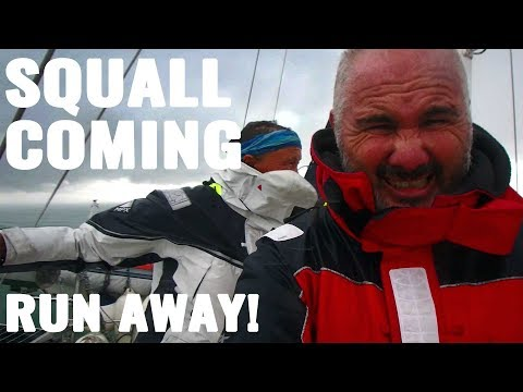 RUNNING AWAY FROM SQUALLS - SAILING FOLLOWTHEBOAT Ep 99