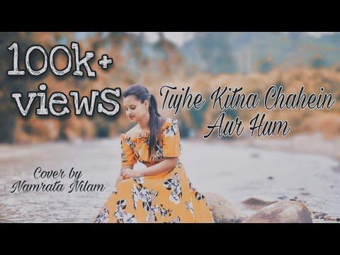 tujhe-kitna-chahein-aur-hum-|-female-cover-|-kabir-singh-|-jubin-nautiyal-|-namrata-nilam
