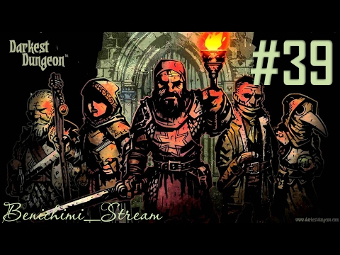 [Darkest Dungeon] 39 неделя. Жуткий Вопила #1