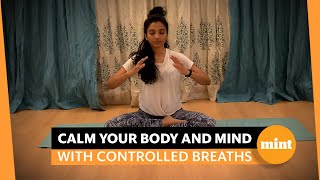 A pranayama technique to soothe your body and mind