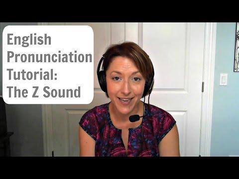 English Pronunciation Tutorial: The Z Sound