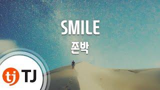 [TJ노래방] SMILE - 존박(John Park) / TJ Karaoke