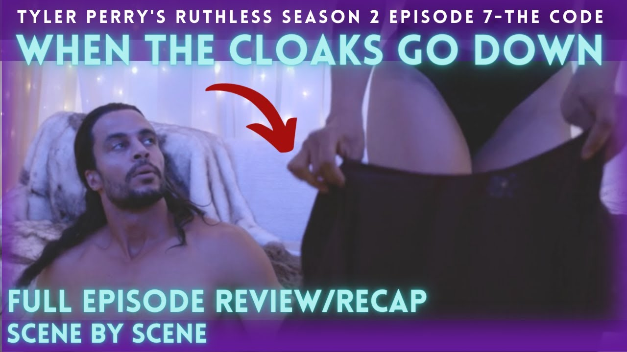 Download When the Cloaks Go Down | Tyler Perry's Ruthless | Season 2  Episode 7 Full Episode Review & Recap