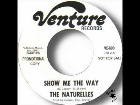 The Naturelles - Show Me The Way.wmv