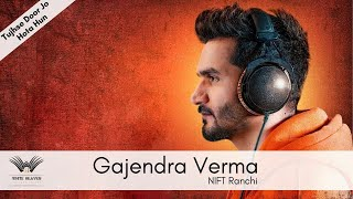 tujhse door jo hota hu live by gajendra verma at JINKS 16, NIFFT Ranchi
