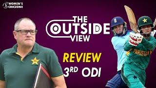 The Outside View: Pakistan vs England - 3rd ODI Review