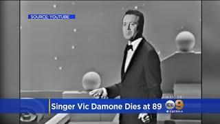 Golden Era Crooner Vic Damone Dies At 89