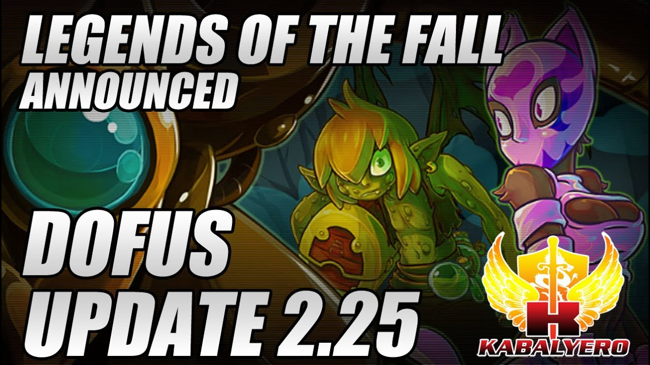 DOFUS Update 2.25, Legends Of The Fall Announced
