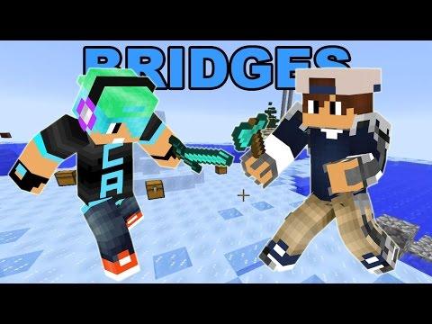 Minecraft / The Bridges Friday / Get Em