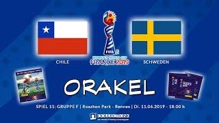 CHILE - SCHWEDEN 0:2 | 11.06.2019 | FIFA Womens World Cup France 2019 - Panini Sticker Orakel
