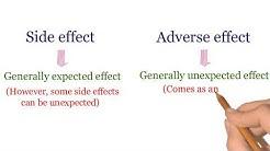 Side effects Vs Adverse Effects
