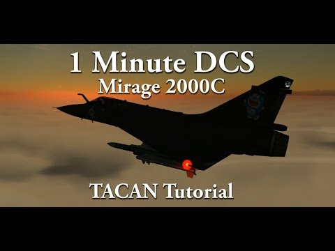 1 Minute DCS - Mirage M2000C TACAN Tutorial