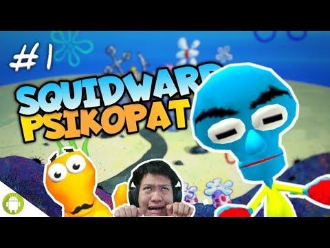 SQUIDWARD VERSI BAJAKAN WKWK!! Squidward Neighbor Part 1 [SUB INDO] ~Mirip Gamenya!! - 동영상