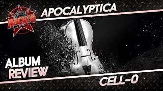 Apocalyptica – Cell-0 | Album Review | Rocked