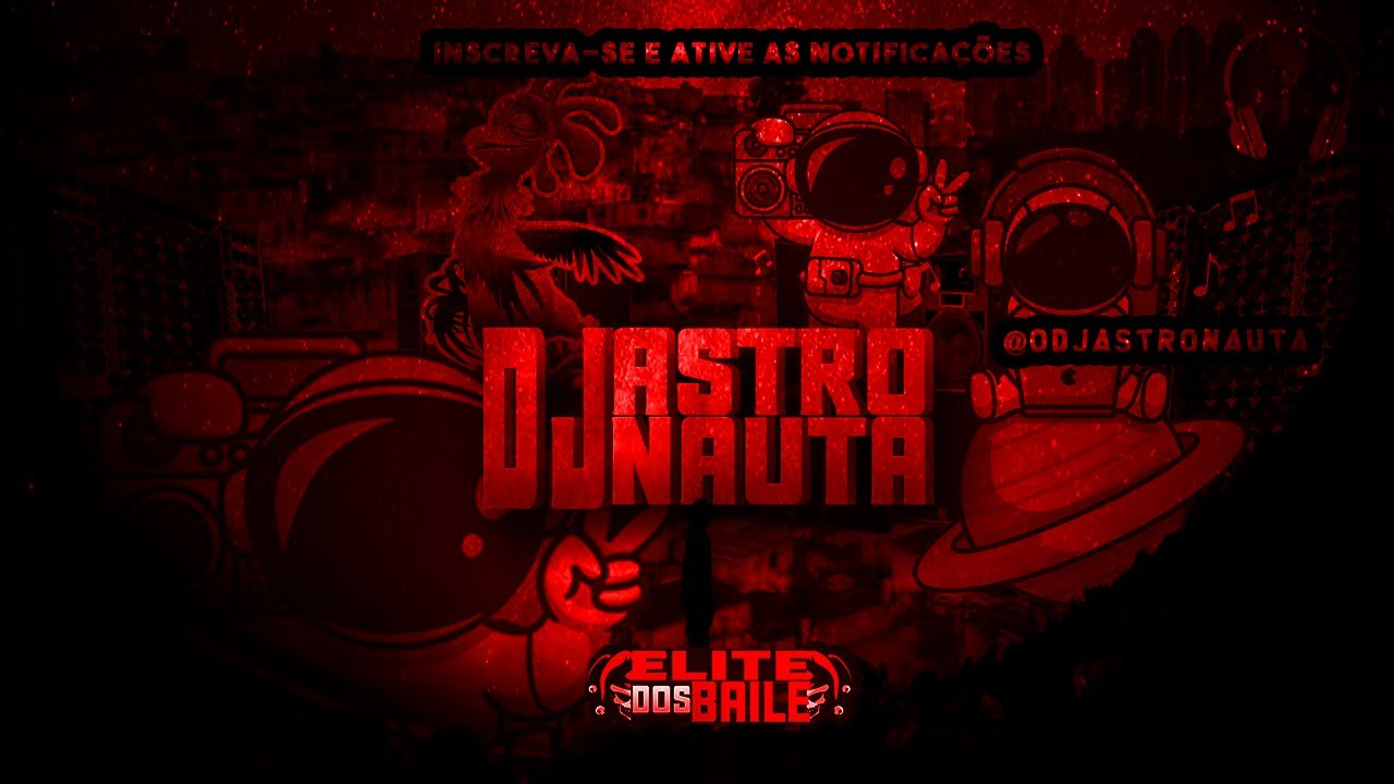 MANDELÃO DO SUBMUNDO  -  (DJ ASTRONAUTA) 2021 - download from YouTube for free