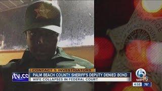 Palm Beach County sheriff's deputy denied bond