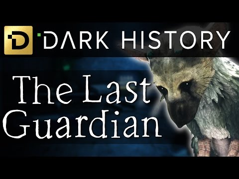 The Troubled Development of The Last Guardian - Dark History: Episode 4