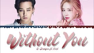 Download G-Dragon - Without You ft. Rosé (Color Coded Lyrics)