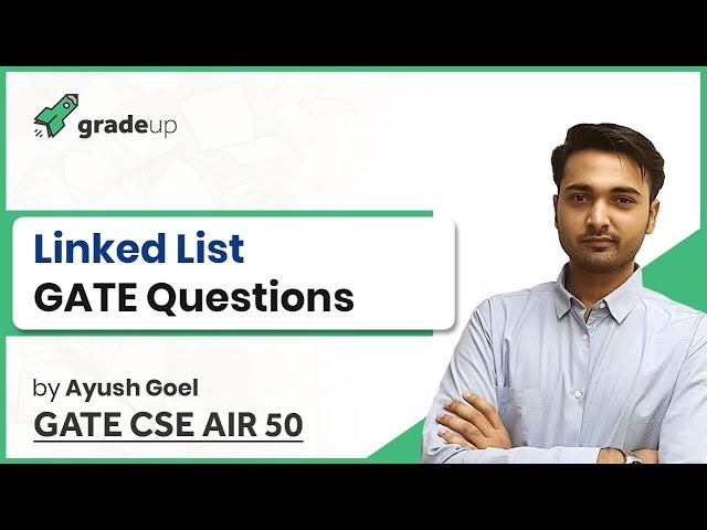 Linked List GATE Questions | Data Structure GATE Previous Year Questions | GATE CSE 2019 Preparation