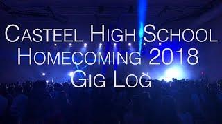 Casteel High School Homecoming 2018 Gig Log