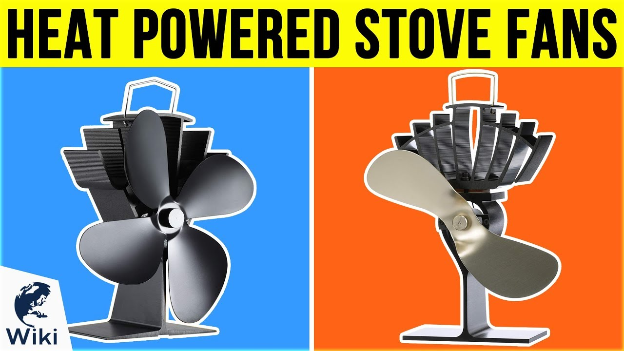 10 Best Heat Powered Stove Fans 2019 Youtube