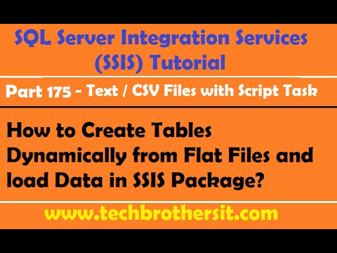 How to Create Tables Dynamically from Flat Files and load Data in SSIS Package-P175