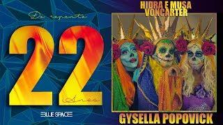 Blue Space Oficial   22 Anos   Hidra e Musa Voncarter / Gysella Popovick  -11.03.18