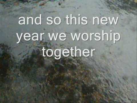 the new year worship song