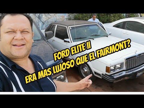 Ford Elite II Era Mas Lujoso Que El Fairmont?