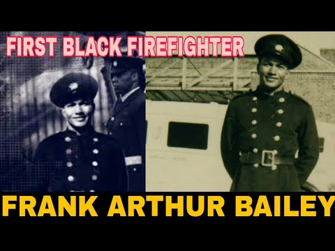 Frank Bailey | First Black Firefighter | Guyanese-British Firefighter and Social Worker |