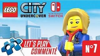 LEGO CITY UNDERCOVER : Let's Play Commenté #07 (Nintendo Switch)