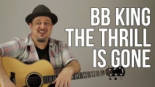 How To Play BB King The Thrill Is Gone