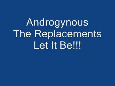 The Replacements Androgynous