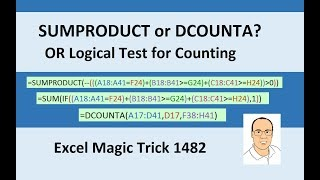 Excel Magic Trick 1482: SUMPRODUCT, DCOUNTA or SUM & IF for Counting with OR Logical Test