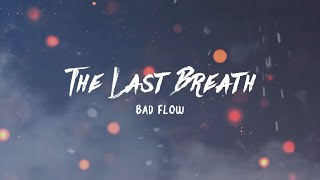 Bad flow - akher nafas - (Official Lyrics Video) [Prod. IM Beats] - باد فلوو