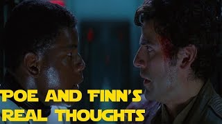 What Finn and Poe Really Think of Each Other (Star Thoughts)
