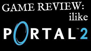 Portal 2 - Review