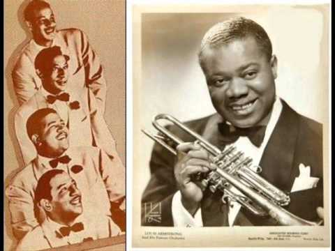 Louis Armstrong & The Mills Bros - W.P.A.
