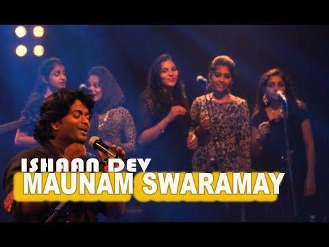 MAUNAM SWARAMAY COVER  | ISHAAN DEV