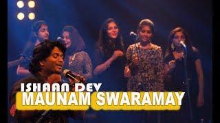 MAUNAM SWARAMAY!!!  BY ISHAAN DEV