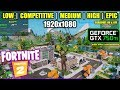 GTX 750 Ti  Fortnite Chapter 2 / Season 11 - 1080p All ...
