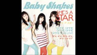 Baby Shakes - She