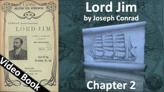 Chapter 02 - Lord Jim by Joseph Conrad