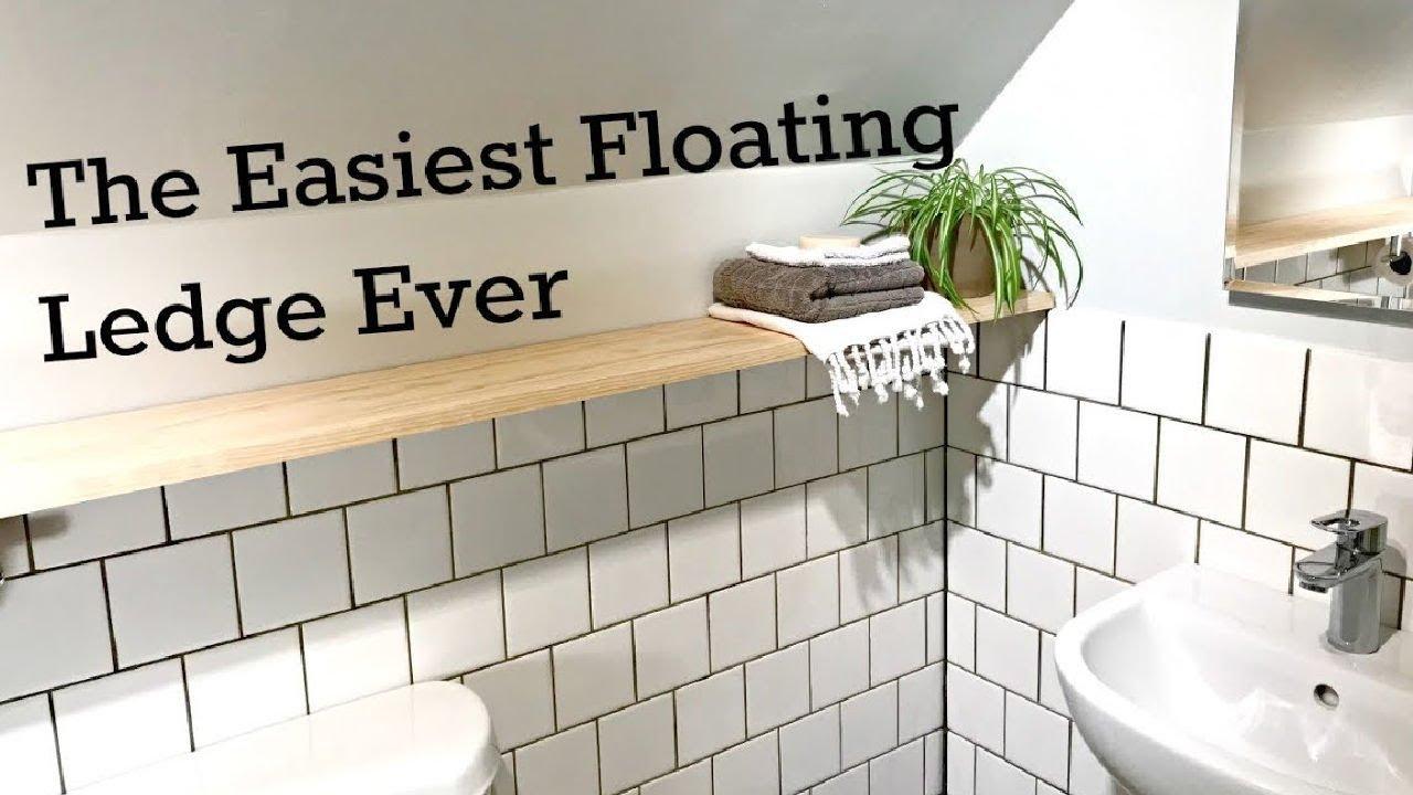 Easy Floating Ledge Shelf Install You, Bathroom Ledge Shelf