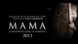 Mama 2013 [Official Movie Trailer]