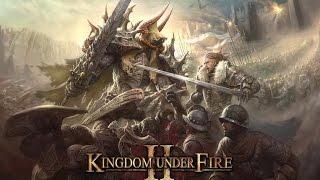 玩個狂戰士 熾焰帝國2  Kingdom Under Fire 2♞浪哥♞直播-201612/08