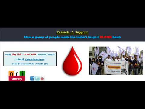 NRI Samay  Largest Blood Donor Database - Friends 2 Support
