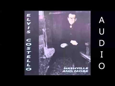 Elvis Costello - Nashville and More Full Album (HQ Audio Only)