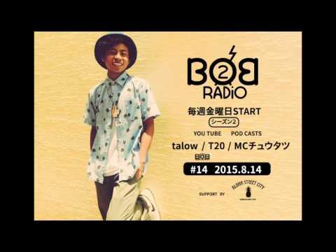 BOB RADIO #14