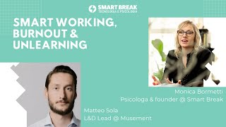 Smart working, burnout & unlearning